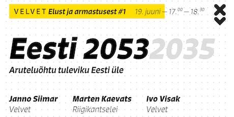 Eesti 2053 – Elust ja armastusest #1 tickets