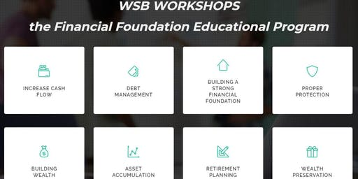Financial Foundation Workshop 3 - Building Wealth and Asset Accumulation