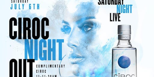 CIROC NIGHT OUT I SATURDAY NIGHT LIVE @ 760 ROOFTOP
