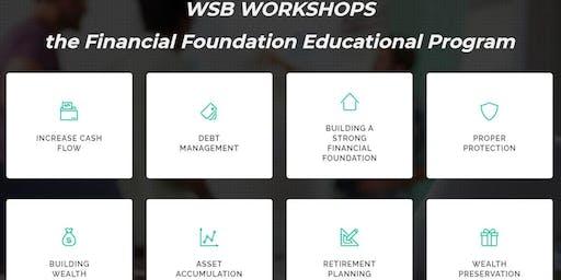 Financial Foundation Workshop 4 - Retirement Planning and Wealth Preservation
