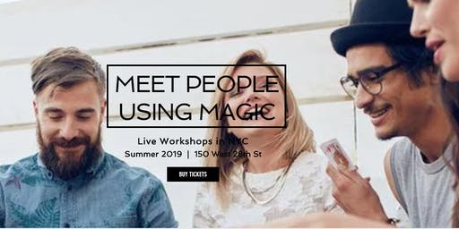 Meet/Entertain People Using Magic (Live Interactive Workshop)--All Materials Included!!!!