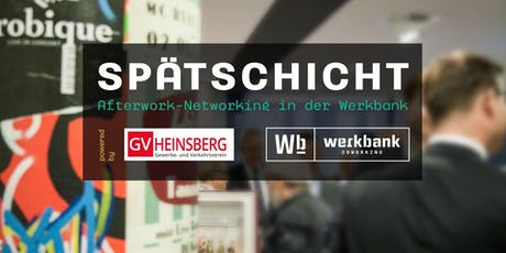 Spätschicht – Afterwork-Networking in der Werkbank tickets