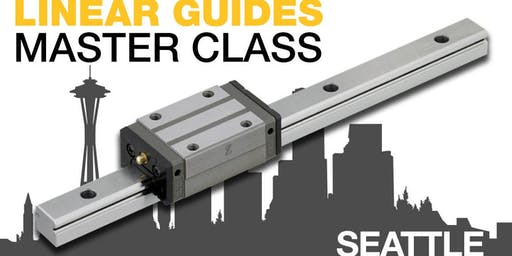 MISUMI Linear Guides Master Class - Seattle, WA