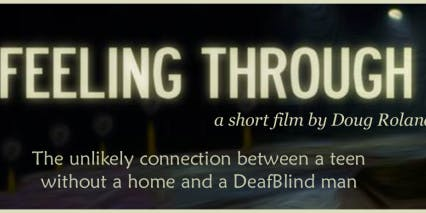 "Deafblind Movie Premiere ""Feeling Through"""