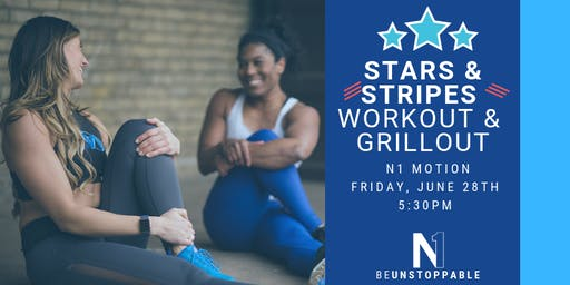 Stars & Stripes: Workout & Grillout!!