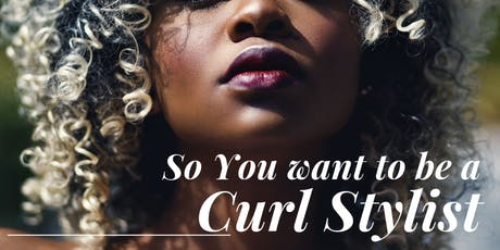 Why Curly Hair | Stylist Exclusive  tickets