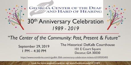 GCDHH 30th Anniversary Celebration tickets