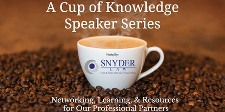 A Cup of Knowledge Networking & Speaker Series  (July 2019)  tickets