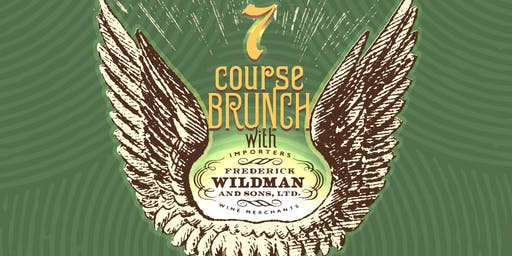 7 Course Sunday Brunch With Frederick Wildman!