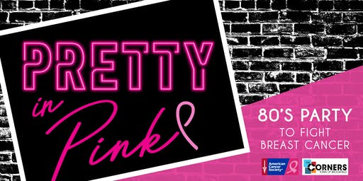 Pretty in Pink - '80s Party to Fight Breast Cancer