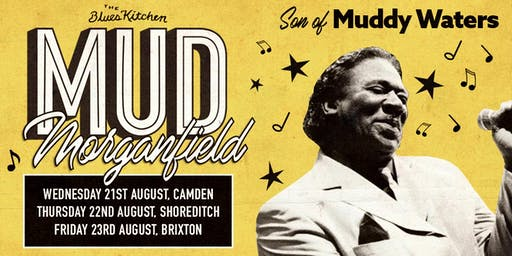 Mud Morganfield at The Blues Kitchen