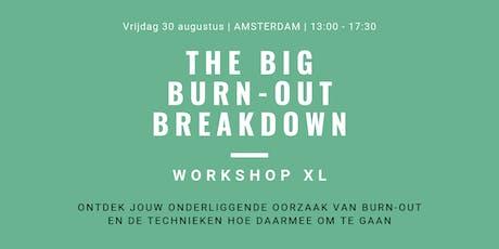 Big Burn-out Breakdown Workshop XL tickets