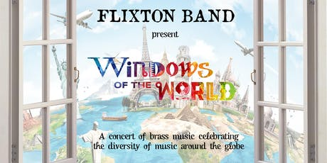 Windows of the World - Flixton Band Concert tickets