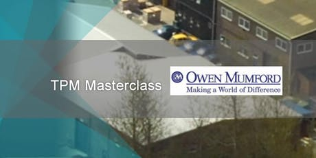 TPM Masterclass at Owen Mumford tickets