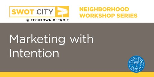 Neighborhood Workshops: Marketing with Intention
