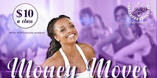 Money Moves: A Dance Aerobics & Yoga Series