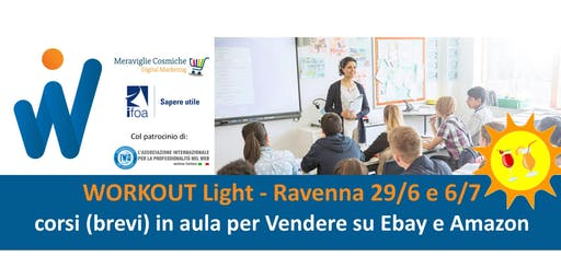 Workout Light - corsi (brevi) in aula per Vendere su Ebay e Amazon (COUPON)