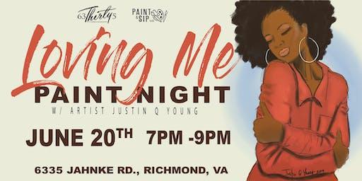 Loving Me Paint Night- Richmond, Virginia