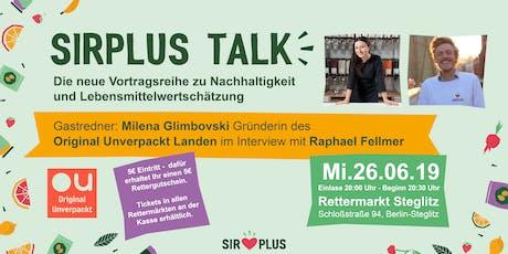 SIRPLUS TALK mit Milena Glimbovski von Original Unverpackt Tickets