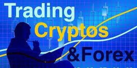 Forex & Crypto Seminar Beginners Welcome!! tickets