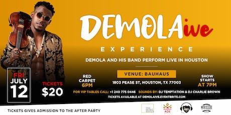 DEMOLAIVE - DEMOLA LIVE IN CONCERT  tickets