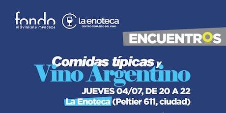 Comidas Típicas y Vino Argentino entradas