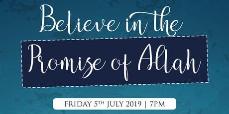 Believe in the Promise of Allah tickets