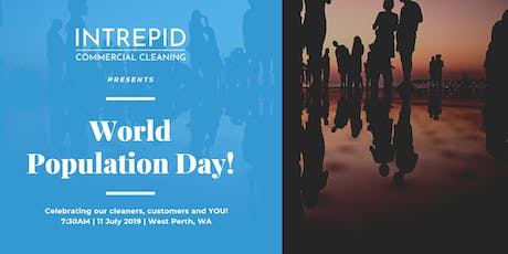 Intrepid Cleaning Presents World Population Day 2019 tickets