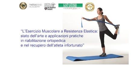 """""""L'Esercizio Muscolare a Resistenza Elastica"""" biglietti"""