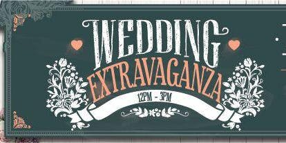 Wedding Extravaganza