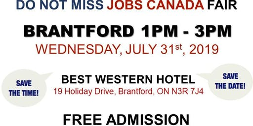 FREE: Brantford Job Fair– July 31st, 2019