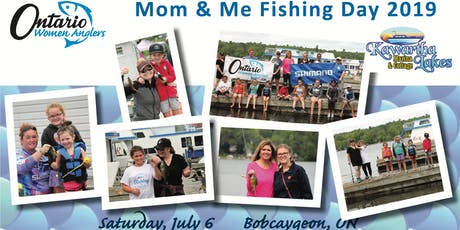 2019 Mom & Me Fishing Day ~ Bobcaygeon tickets