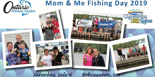 2019 Mom & Me Fishing Day ~ Bobcaygeon