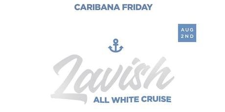Lavish ~All White Boatride~ tickets