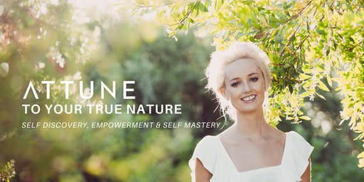 ATTUNE TO YOUR TRUE NATURE- DUBLIN