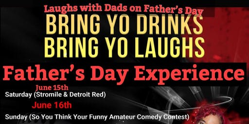 Bring Your Drinks, Bring Your Laughs Fathers Day Comedy Event