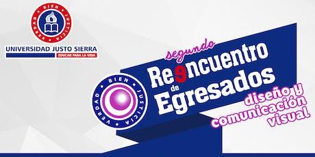 2o. Reencuentro de Egresados DCV 2019 | Universidad Justo Sierra boletos