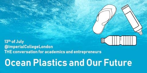 Ocean Plastics and Our Future