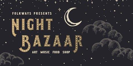 Night Bazaar tickets