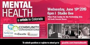 Mental Health A Crisis in Colorado Community Conversati...