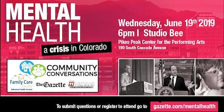 Mental Health A Crisis in Colorado Community Conversation tickets
