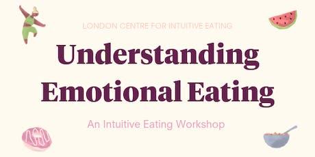 Understanding Emotional Eating - London Workshop tickets