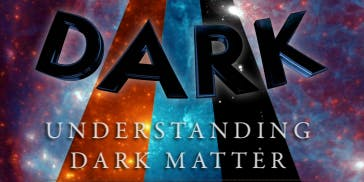 What is Dark Matter? - August 16 2019