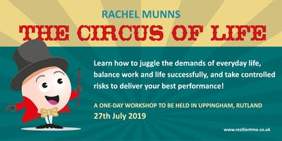 The Circus of Life - understanding stress and building resilience