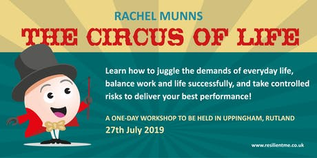 The Circus of Life - understanding stress and building resilience tickets