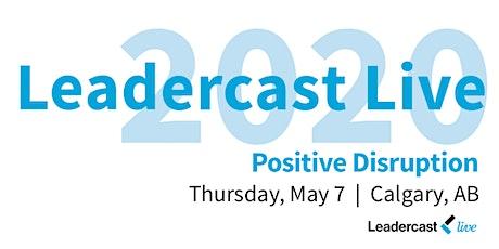 2020 Leadercast ~ Calgary tickets