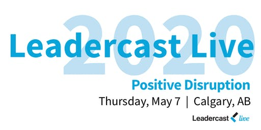 2020 Leadercast ~ Calgary