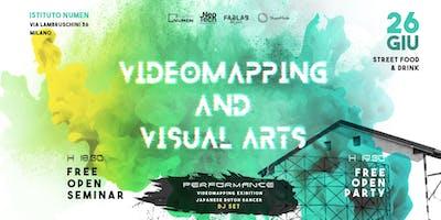FREE OPEN Seminar Videomapping And Visual Arts | Seminario + PARTY