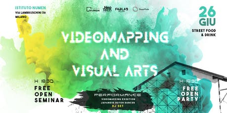 FREE OPEN Seminar Videomapping And Visual Arts | Seminario + PARTY biglietti