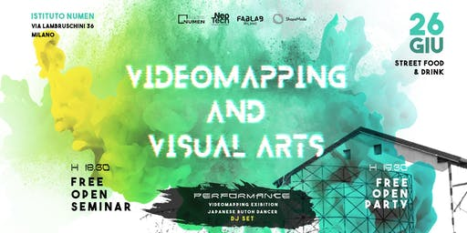 FREE OPEN Seminar Videomapping And Visual Arts | Seminario + PARTY